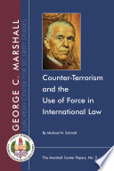 Counter Terrorism And The Use Of Force In International Law