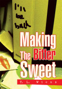 Making The Bitter Sweet