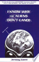 I Know Why The Aliens Don T Land