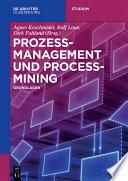 Prozess-Management und Process Mining