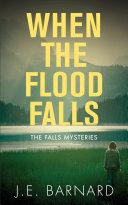 When the Flood Falls Book