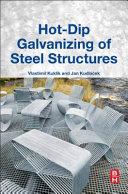 Hot dip Galvanizing of Steel Structures Book