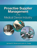 Proactive Supplier Management in the Medical Device Industry