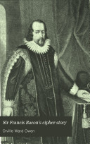 Sir Francis Bacon s Cipher Story