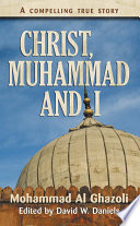Christ Muhammad And I