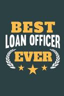 Best Loan Officer Ever