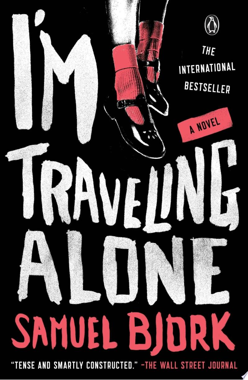 I m Traveling Alone