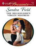 The Billionaire's Virgin Mistress Pdf/ePub eBook