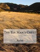 The Tin Man's Chest