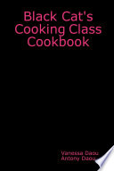 Black Cat's Cooking Class Cookbook