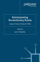 Reinterpreting Revolutionary Russia