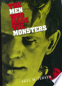 The Men who Made the Monsters