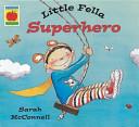 Little Fella Superhero