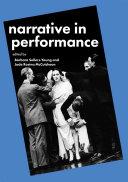Narrative as Performance