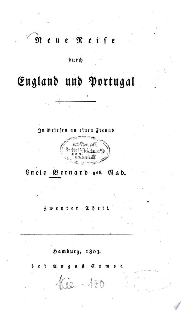 Neue Reise durch England und Portug