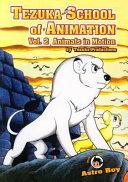 Tezuka School of Animation: Animals in motion