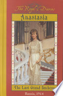 Anastasia The Last Grand Duchess