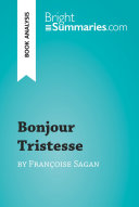 Bonjour Tristesse by Françoise Sagan (Book Analysis) ebook