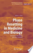 Phase Resetting in Medicine and Biology Book