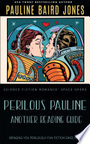 Perilous Pauline: Another Reading Guide