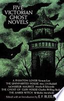 Five Victorian Ghost Novels Online Book