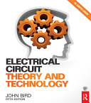 Electrical Circuit Theory and Technology  5th ed