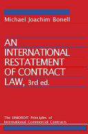 An International Restatement of Contract Law