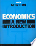"""Economics: A New Introduction"" by Hugh Stretton"