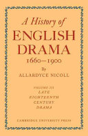 A History of English Drama 1660-1900