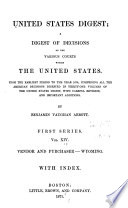 United States Digest  a Digest of Decisions of the Various Courts Within the United States  from the Earliest Period to the Year 1870 Book PDF