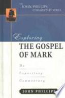Exploring The Gospel Of Mark Book PDF