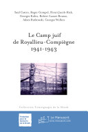 Le camp juif de Royallieu-Compiègne