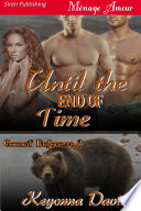 Until the End of Time  Council Enforcers 3