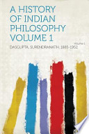 A History of Indian Philosophy Volume 1 Volume 1