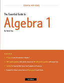 The Essential Guide to Algebra 1