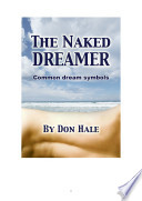 The Naked Dreamer   How to Interpret your bizarre dreams