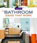 New Bathroom Ideas That Work