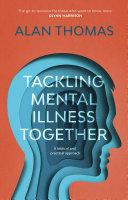 Tackling Mental Illness Together