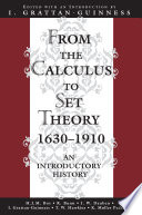 From the Calculus to Set Theory, 1630-1910, An Introductory History by I. Grattan-Guinness,H. J. M. Bos PDF