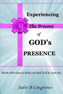 Experiencing the Present of God's Presence