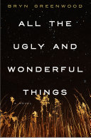 Pdf All the Ugly and Wonderful Things