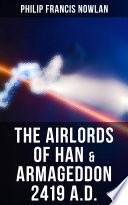 Read Online The Airlords of Han & Armageddon 2419 A.D. For Free