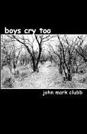 Boys Cry Too ebook