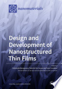 Design and Development of Nanostructured Thin Films