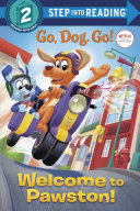 Welcome to Pawston   Netflix  Go  Dog  Go   Book