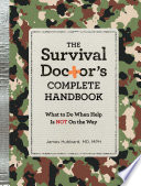The Survival Doctor S Complete Handbook Book PDF