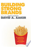 """Building Strong Brands"" by David A. Aaker"