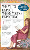 What to Expect when You re Expecting Book
