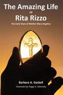 The Amazing Life of Rita Rizzo