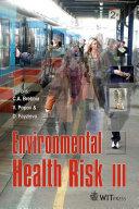 Environmental Health Risk III Book